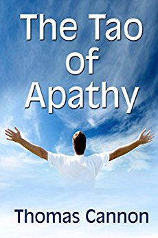 Tao of apathy